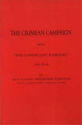 Crimean Campaign with  The Connaught Rangers  1854-55-56