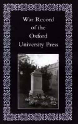 War Record of the University Press, Oxford