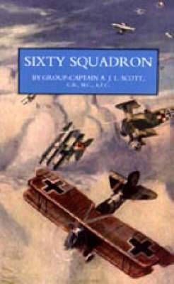 Sixty Squadron RAF: a History of the Squadron in the Great War