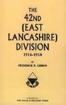 42nd (east Lancashire) Division 1914-1918