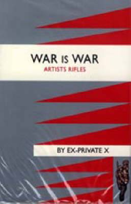 War is War: Artists Rifles