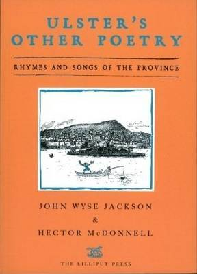 Ulster's Other Poetry: Verses and Songs of the Province