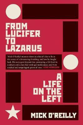 From Lucifer to Lazarus: A Life on the Left