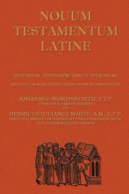 Novum Testamentum Latine: Latin Vulgate New Testament, the Latin New Testament