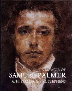 A Memoir of Samuel Palmer