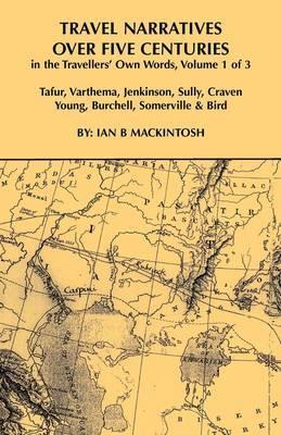 Travel Narratives Over Five Centuries - Volume I