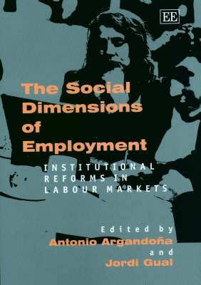The Social Dimensions of Employment: Institutional Reforms in Labour Markets
