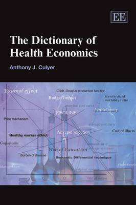 The Dictionary of Health Economics