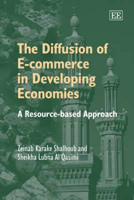 The Diffusion of E-commerce in Developing Economies: A Resource-Based Approach