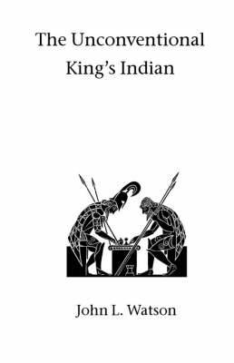 The Unconventional King's Indian