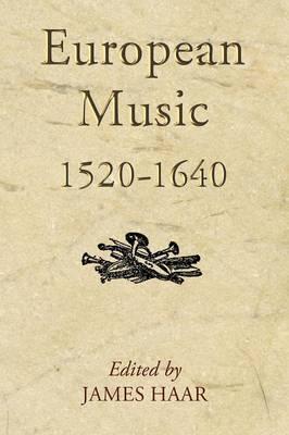 European Music, 1520-1640