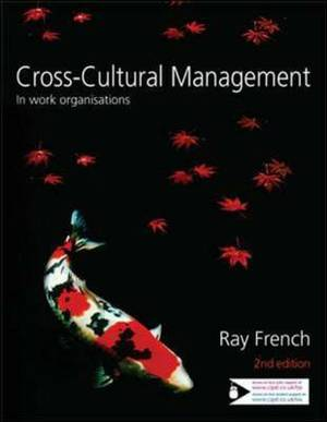 Cross-Cultural Management: In Work Organisations