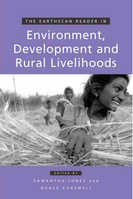 The Earthscan Reader in Environment Development and Rural Livelihoods