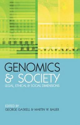 Genomics and Society: Legal, Ethical and Social Dimensions