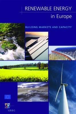 Renewable Energy in Europe: Building Markets and Capacity