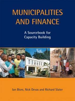 Municipalities and Finance: A Sourcebook for Capacity Building