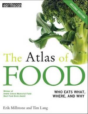 The Atlas of Food: Who Eats What, Where and Why