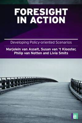 Foresight in Action: Developing Policy-Oriented Scenarios