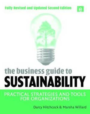 The Business Guide to Sustainability: Practical Strategies and Tools for Organizations