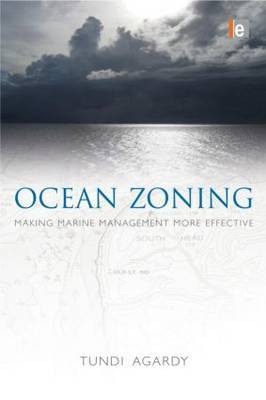 Ocean Zoning: Making Marine Management More Effective