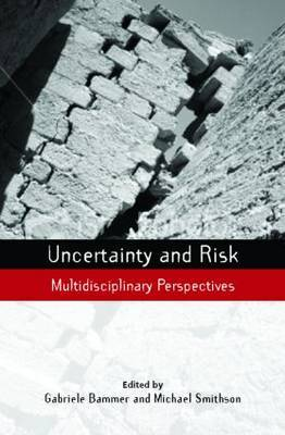 Uncertainty and Risk: Multidisciplinary Perspectives