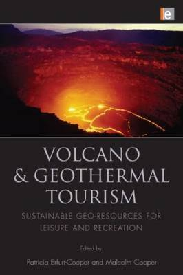 Volcano and Geothermal Tourism: Sustainable Geo-resources for Leisure and Recreation
