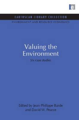 Valuing the Environment: Six Case Studies