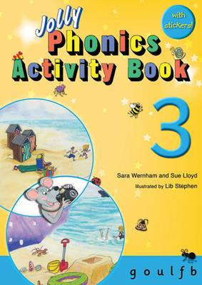 Jolly Phonics Activity Book 3: g,o,u,l,f,b