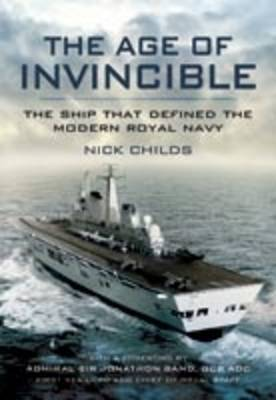 The Age of Invincible: The Ship That Defined the Modern Royal Navy