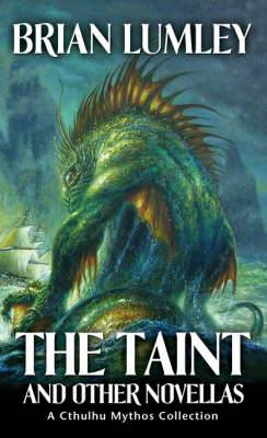 The Taint and Other Novellas: No. 1: Best Mythos Tales