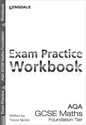 AQA Maths Foundation Tier: Exam Practice Workbook