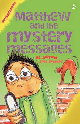 Matthew and the Mystery Messages
