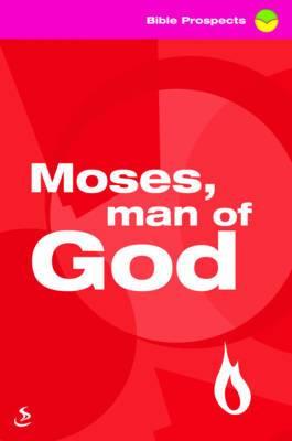 Moses, Man of God