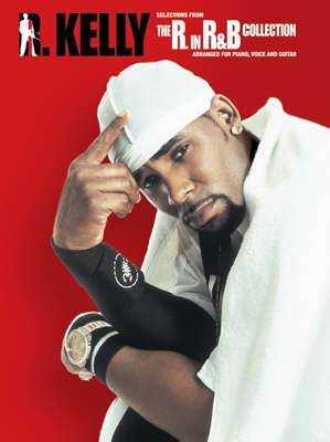 R Kelly: Selections from the R. in R&B Collection