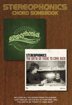 Stereophonics: Just Enough Education to Perform and You Gotta Go There to Come Back (Chord Songbook)