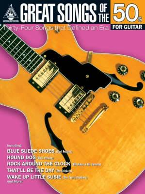 Great Songs of the 50s for Guitar: Guitar Recorded Versions