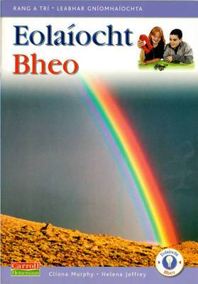 Eolaiocht Bheo - 3rd Class Pupil's Book