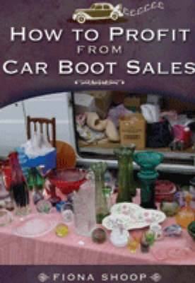 How to Profit from Car Boot Sales