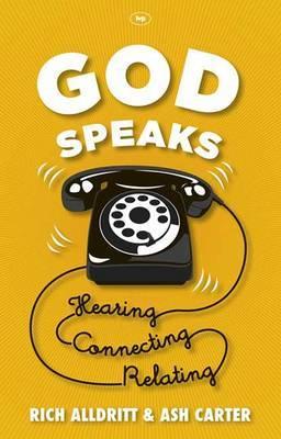God Speaks: Listening, Connecting, Relating