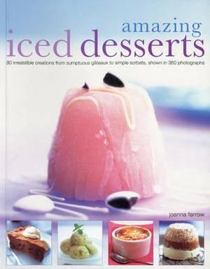 Amazing Iced Desserts