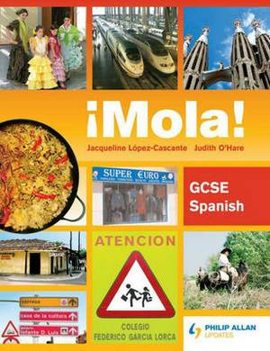 Mola! GCSE Spanish: Course Book
