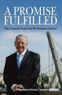 A Promise Fulfilled: Elia Costandi Nuqul and His Business Odyssey