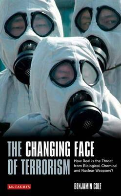 The Changing Face of Terrorism: How Real is the Threat from Biological, Chemical and Nuclear Weapons?