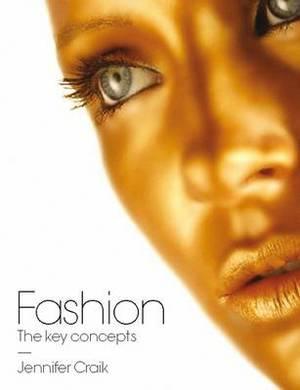 Fashion: The Key Concepts