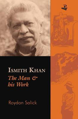 Ismith Khan: The Man and His Work