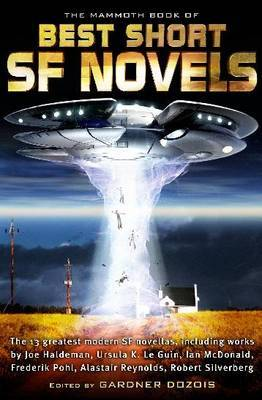 The Mammoth Book of the Best Short SF Novels