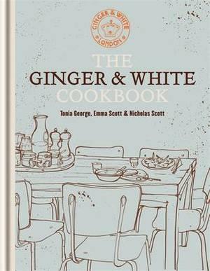 The Ginger & White Cookbook