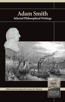 Adam Smith: Selected Philosophical Writings