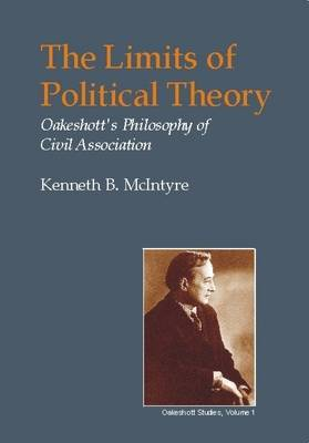 The Limits of Political Theory: Oakeshott's Philosophy of Civil Association