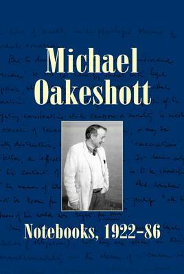 Michael Oakeshott: Notebooks 1922-86